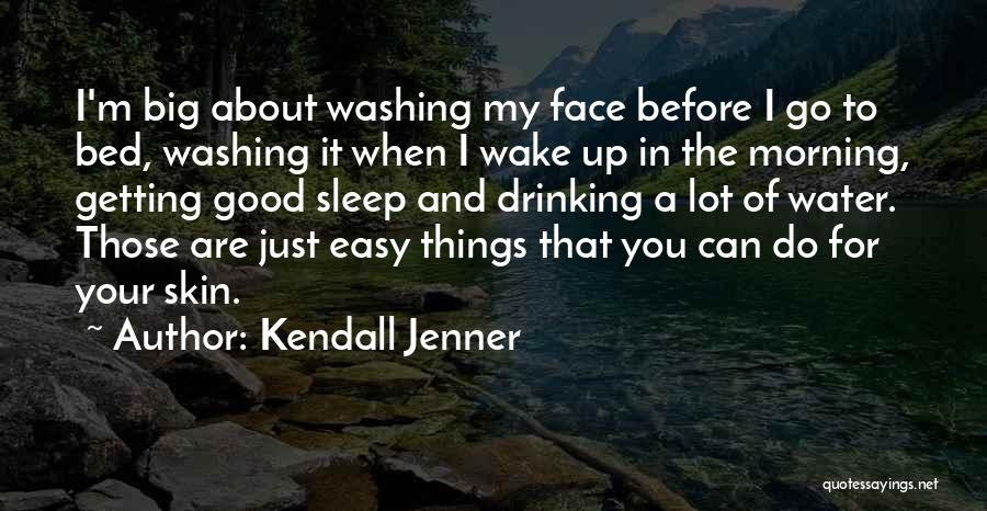 Good Morning For Quotes By Kendall Jenner
