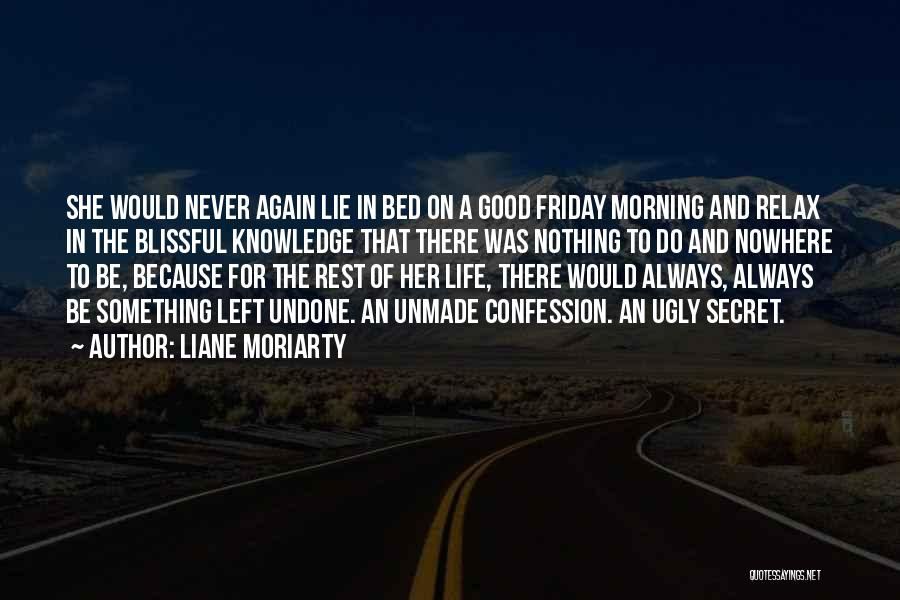 Good Morning For Quotes By Liane Moriarty