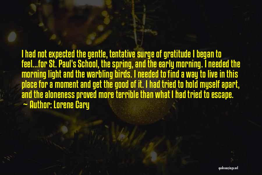Good Morning For Quotes By Lorene Cary