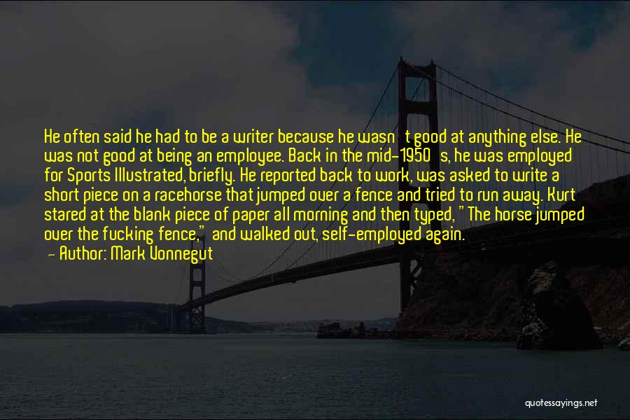 Good Morning For Quotes By Mark Vonnegut