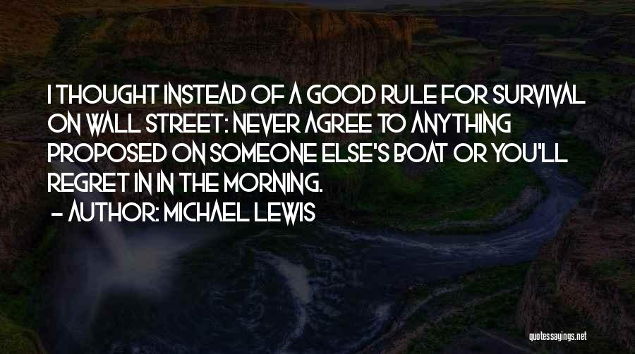 Good Morning For Quotes By Michael Lewis