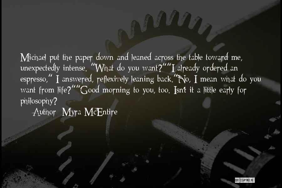 Good Morning For Quotes By Myra McEntire