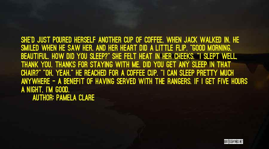 Good Morning For Quotes By Pamela Clare
