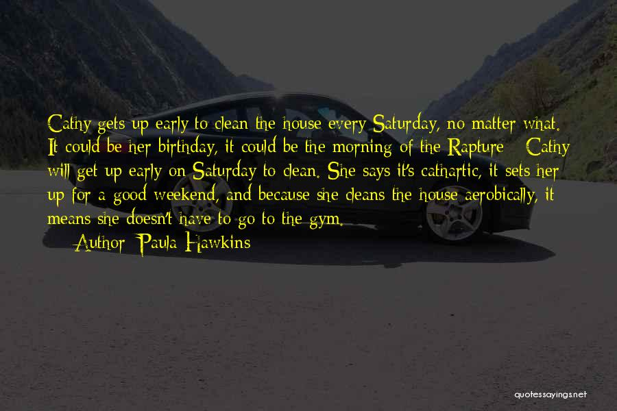Good Morning For Quotes By Paula Hawkins