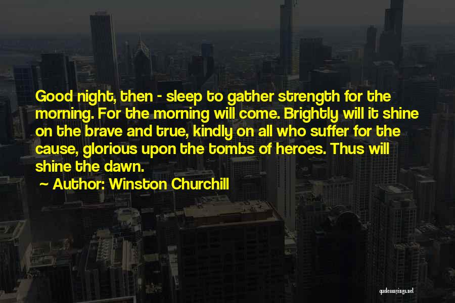 Good Morning For Quotes By Winston Churchill