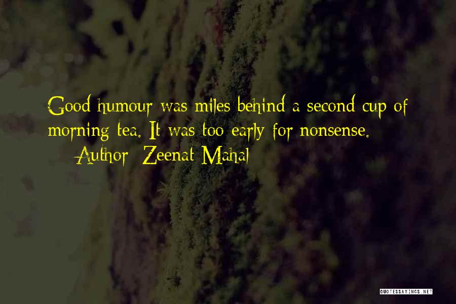 Good Morning For Quotes By Zeenat Mahal