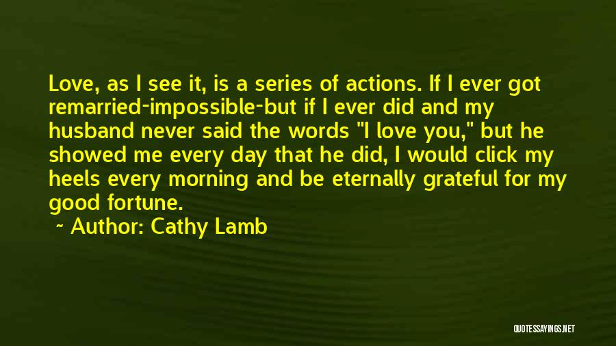 Good Morning I Love You Quotes By Cathy Lamb