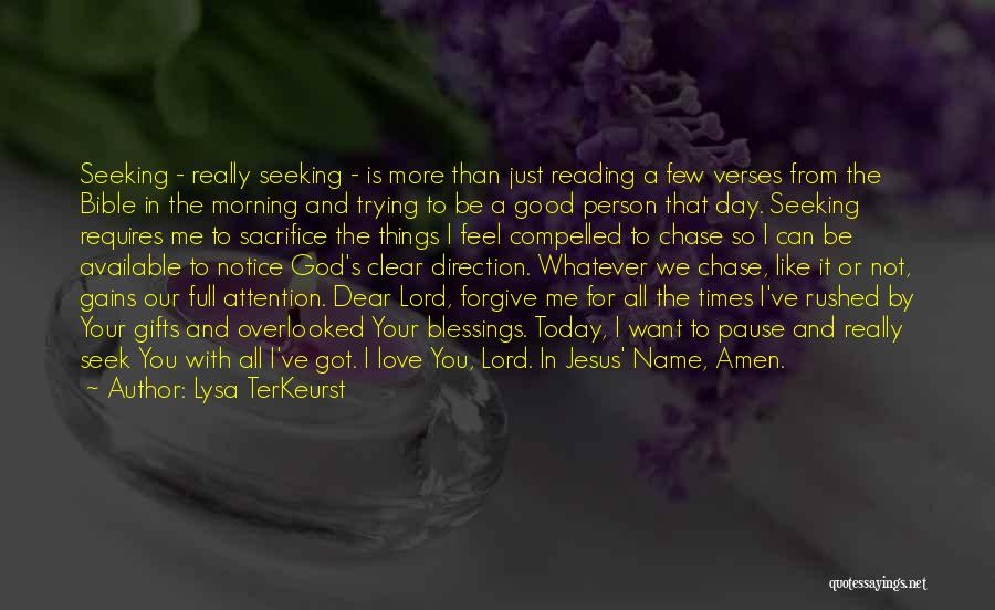 Good Morning I Love You Quotes By Lysa TerKeurst