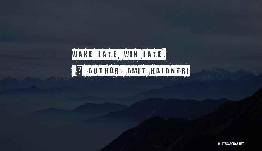 Good Morning Quotes By Amit Kalantri