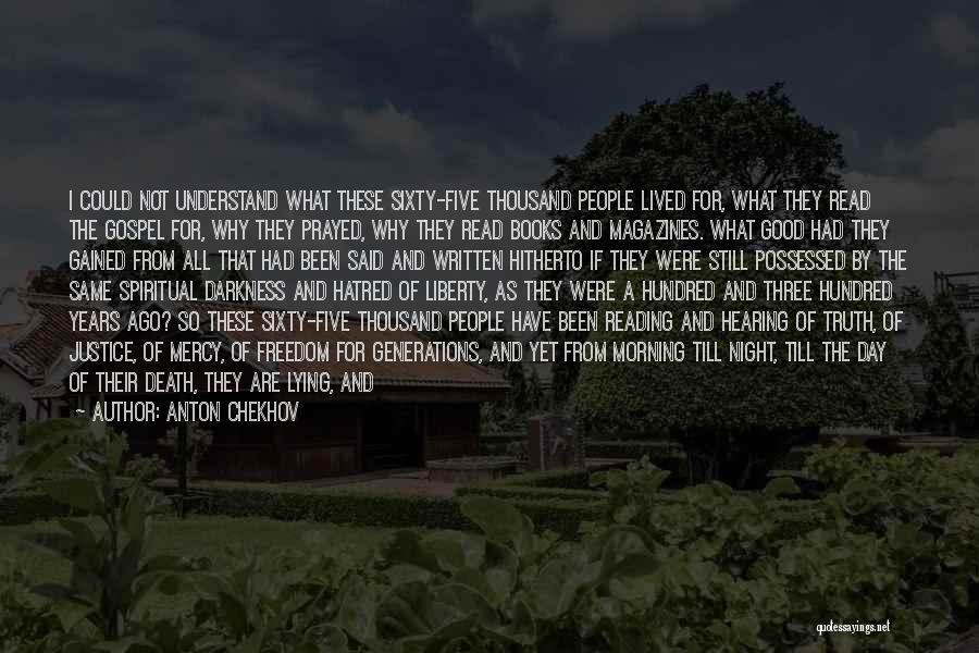 Good Morning Quotes By Anton Chekhov