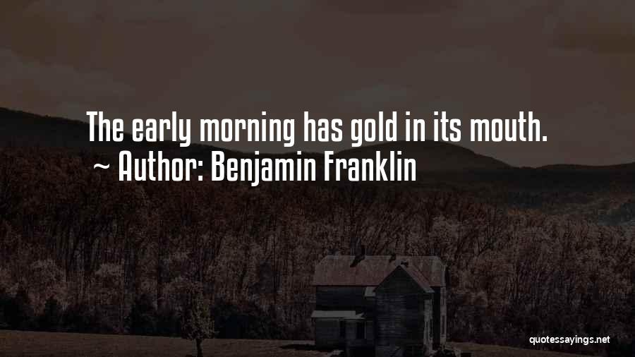 Good Morning Quotes By Benjamin Franklin
