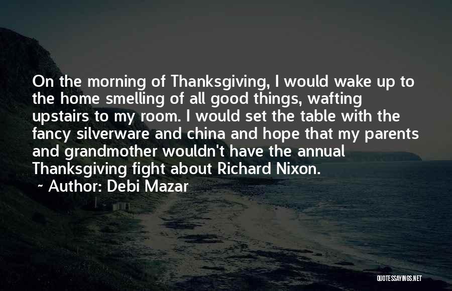 Good Morning Quotes By Debi Mazar