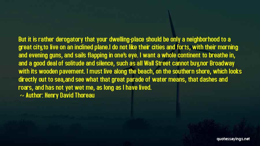 Good Morning Quotes By Henry David Thoreau