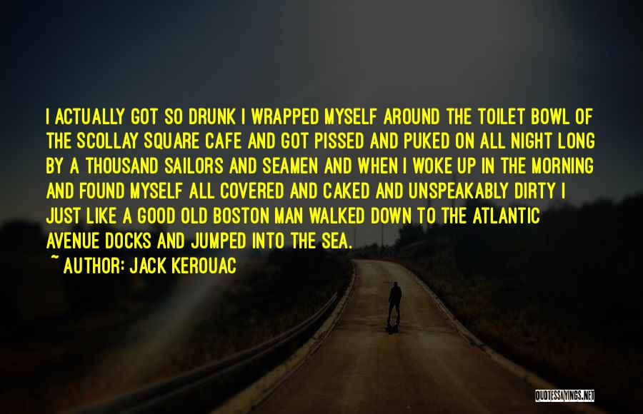 Good Morning Quotes By Jack Kerouac