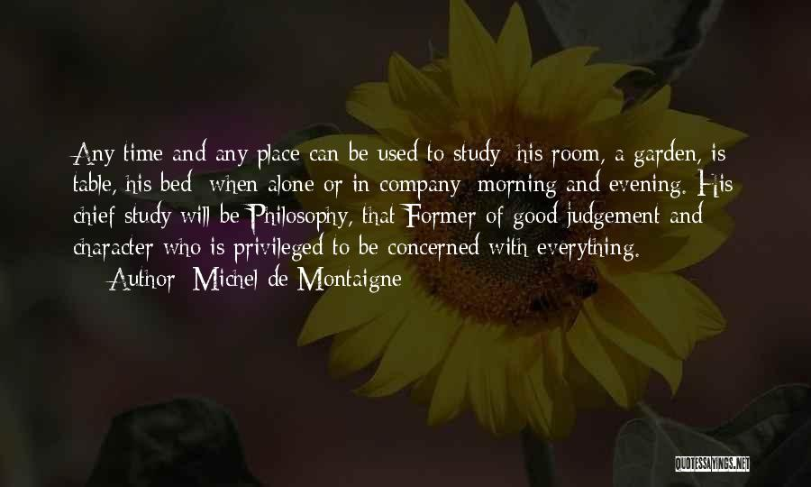 Good Morning Quotes By Michel De Montaigne