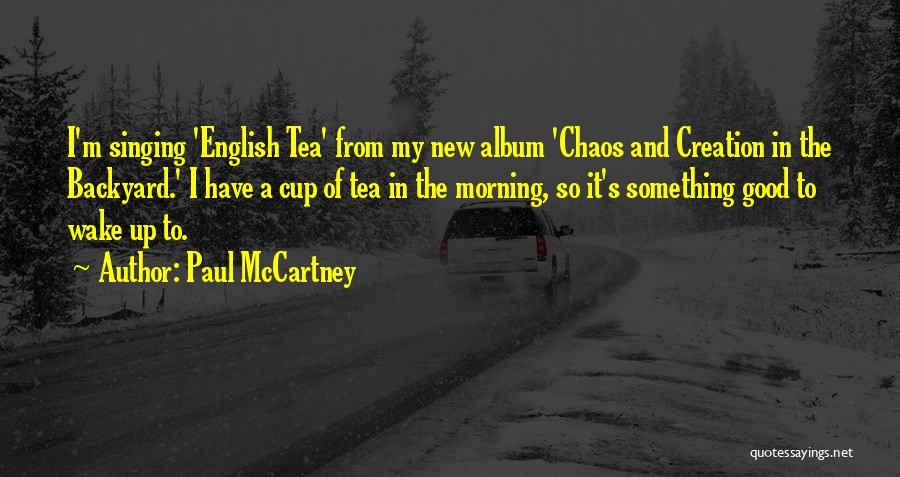 Good Morning Quotes By Paul McCartney