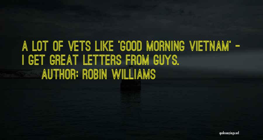 Good Morning Quotes By Robin Williams