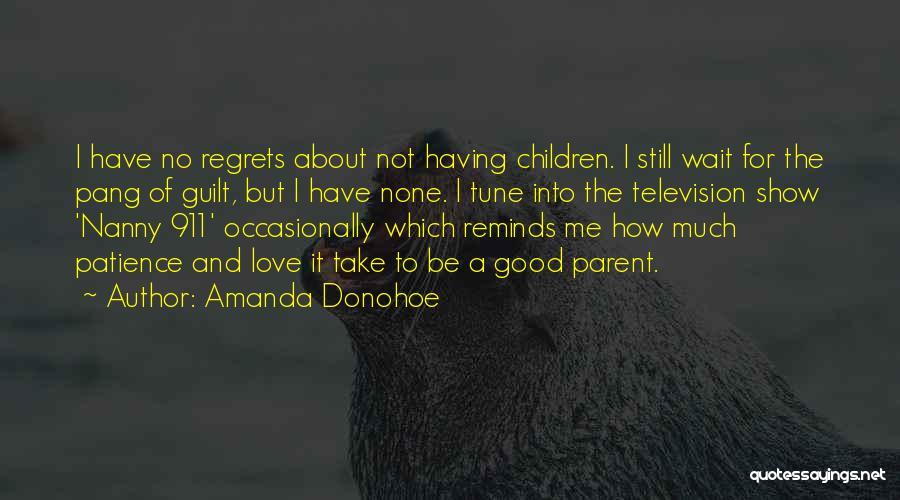 Good Nanny Quotes By Amanda Donohoe