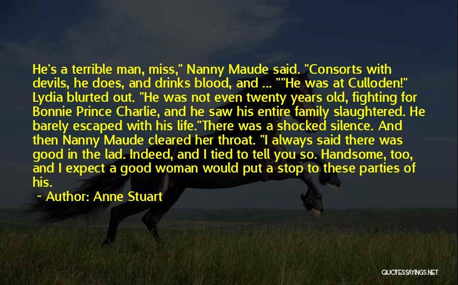 Good Nanny Quotes By Anne Stuart