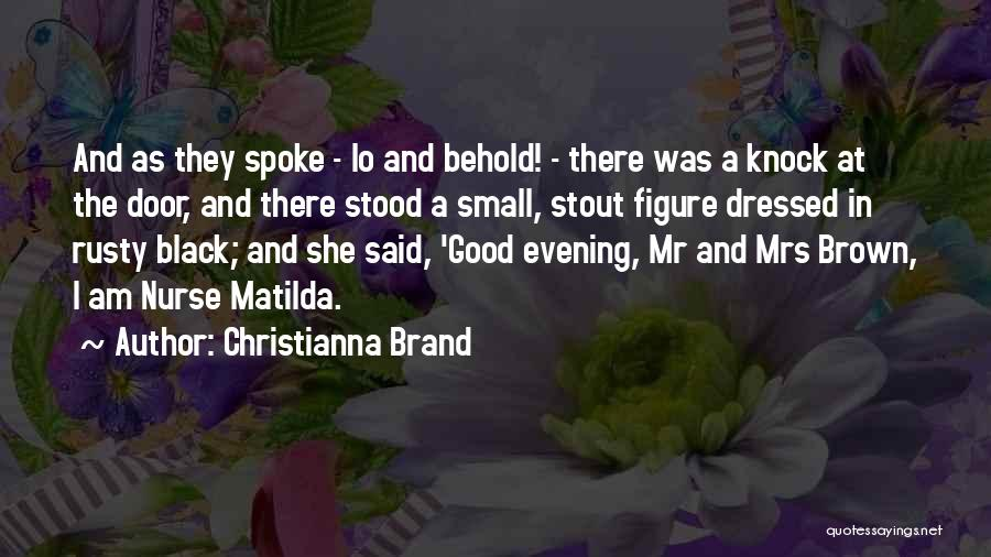 Good Nanny Quotes By Christianna Brand