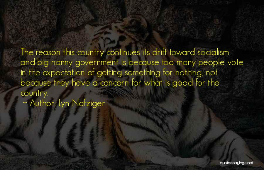Good Nanny Quotes By Lyn Nofziger