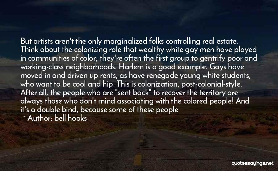 Good Neighborhoods Quotes By Bell Hooks