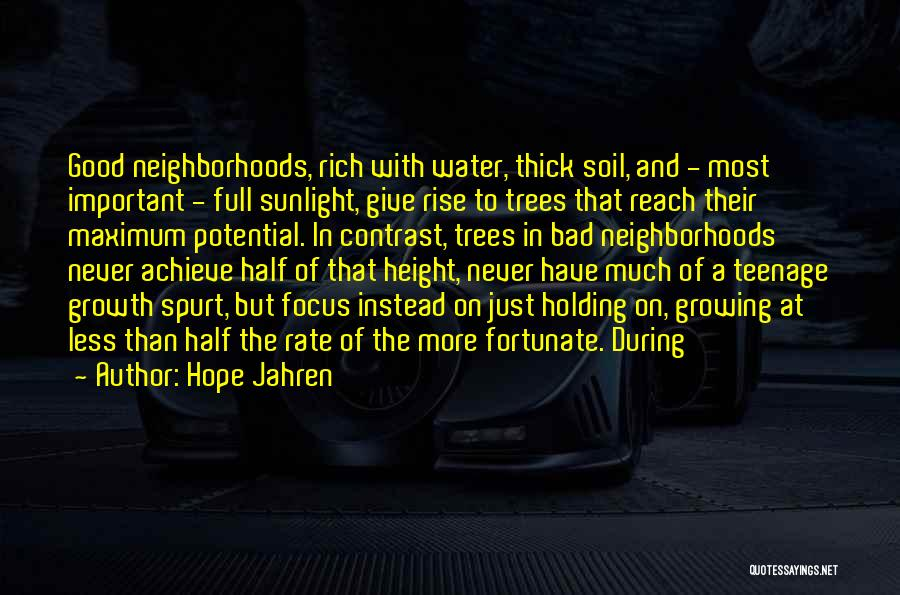 Good Neighborhoods Quotes By Hope Jahren