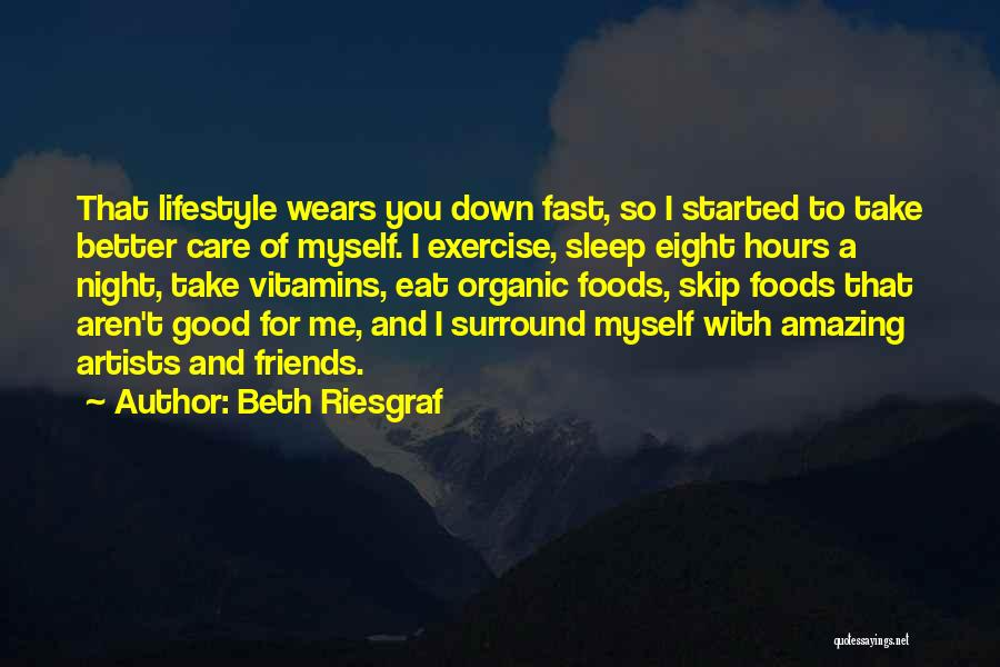 Good Night All My Friends Quotes By Beth Riesgraf