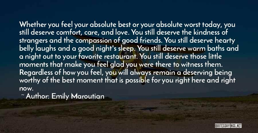 Good Night All My Friends Quotes By Emily Maroutian