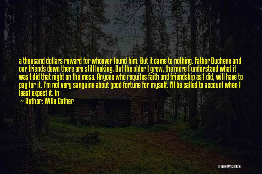 Good Night All My Friends Quotes By Willa Cather