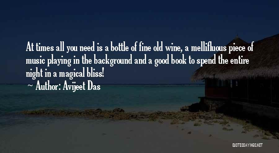 Good Old Times Quotes By Avijeet Das