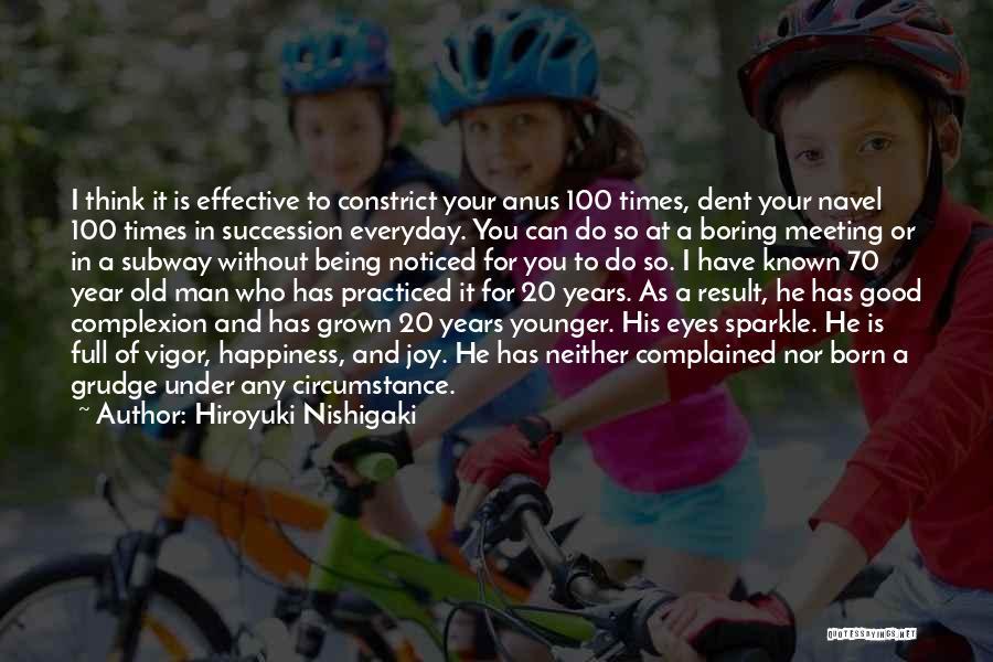 Good Old Times Quotes By Hiroyuki Nishigaki