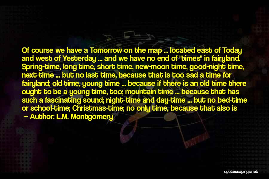 Good Old Times Quotes By L.M. Montgomery