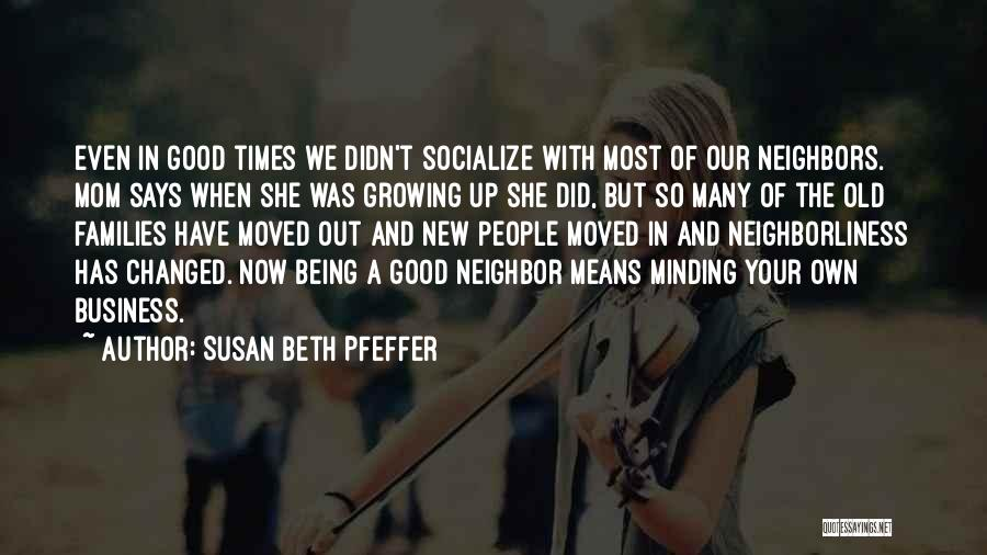Good Old Times Quotes By Susan Beth Pfeffer