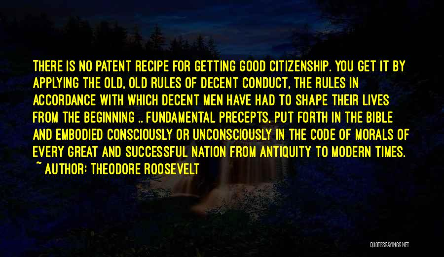 Good Old Times Quotes By Theodore Roosevelt