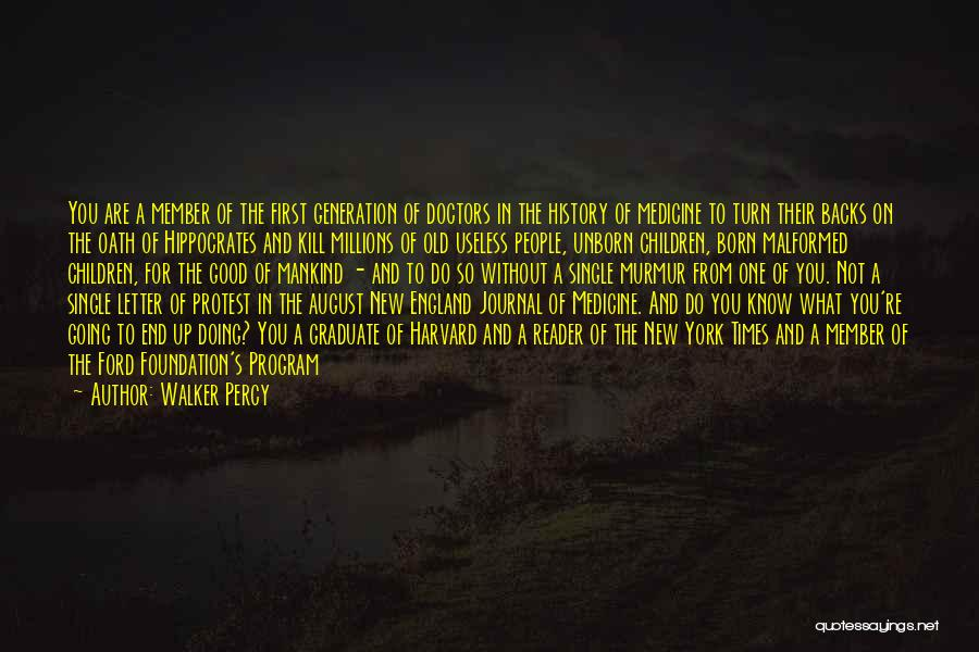 Good Old Times Quotes By Walker Percy