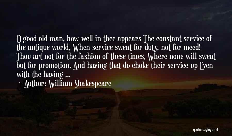 Good Old Times Quotes By William Shakespeare