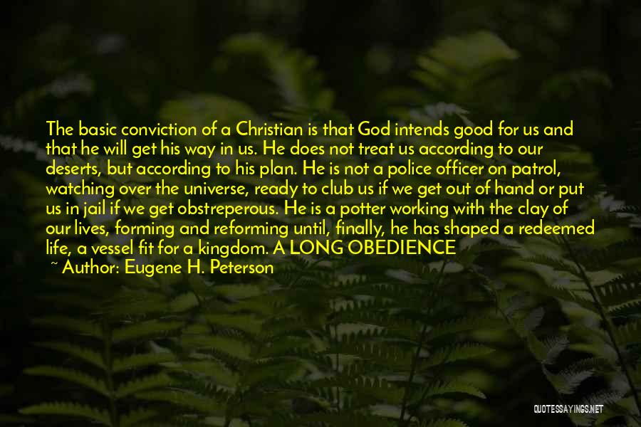 Good Police Officer Quotes By Eugene H. Peterson