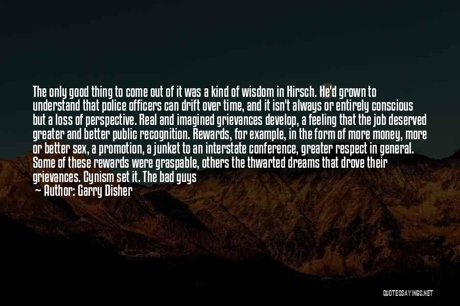Good Police Officer Quotes By Garry Disher