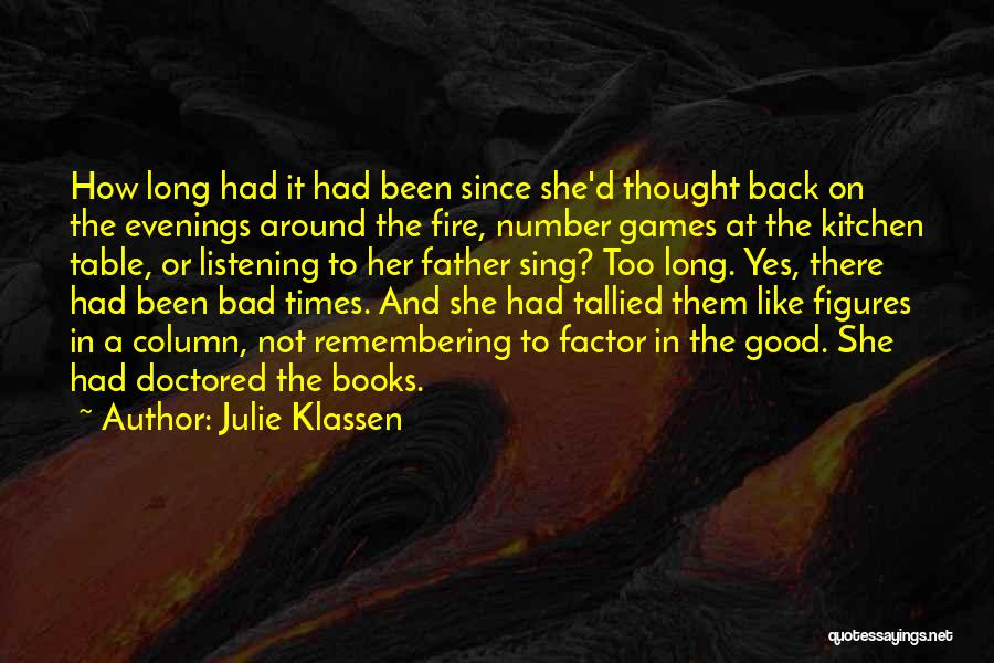 Good Remembering Life Quotes By Julie Klassen