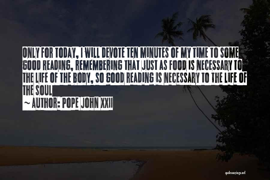 Good Remembering Life Quotes By Pope John XXII