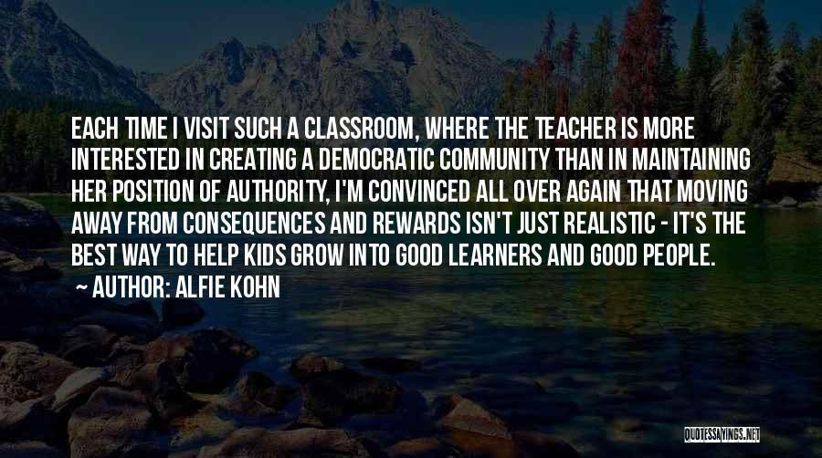 Good Rewards Quotes By Alfie Kohn