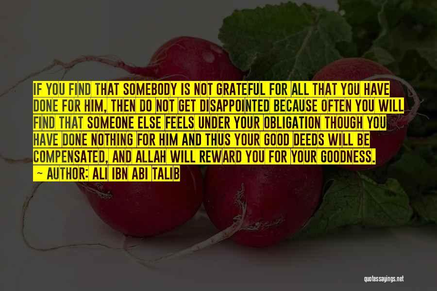 Good Rewards Quotes By Ali Ibn Abi Talib