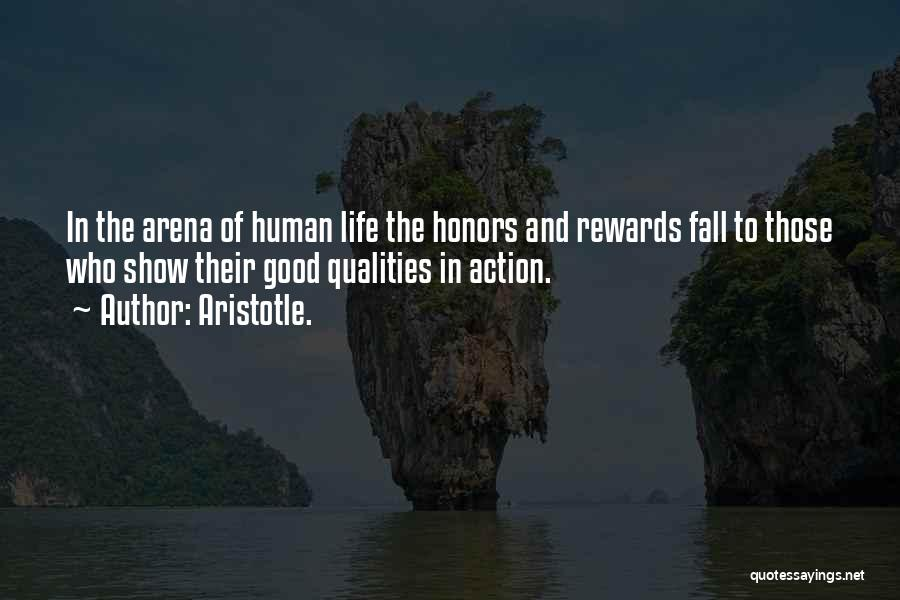 Good Rewards Quotes By Aristotle.