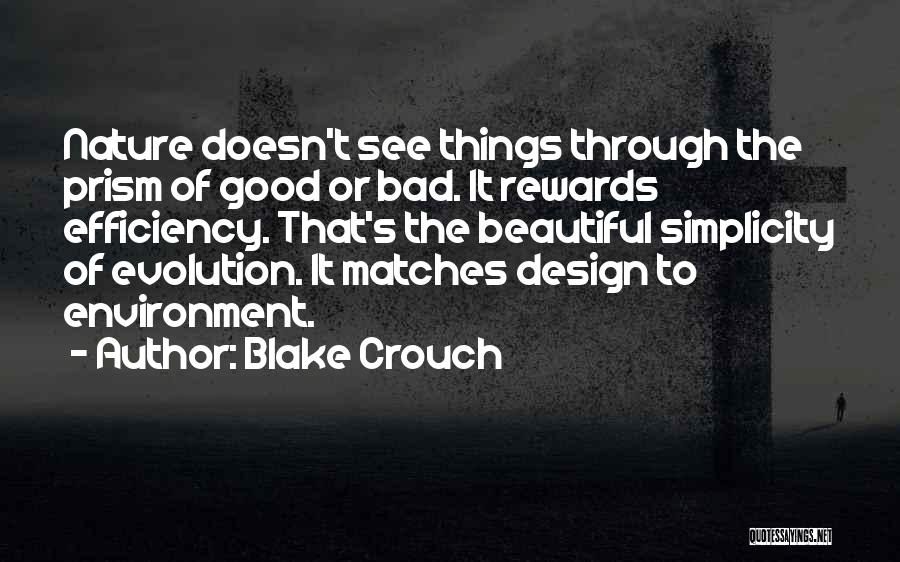 Good Rewards Quotes By Blake Crouch