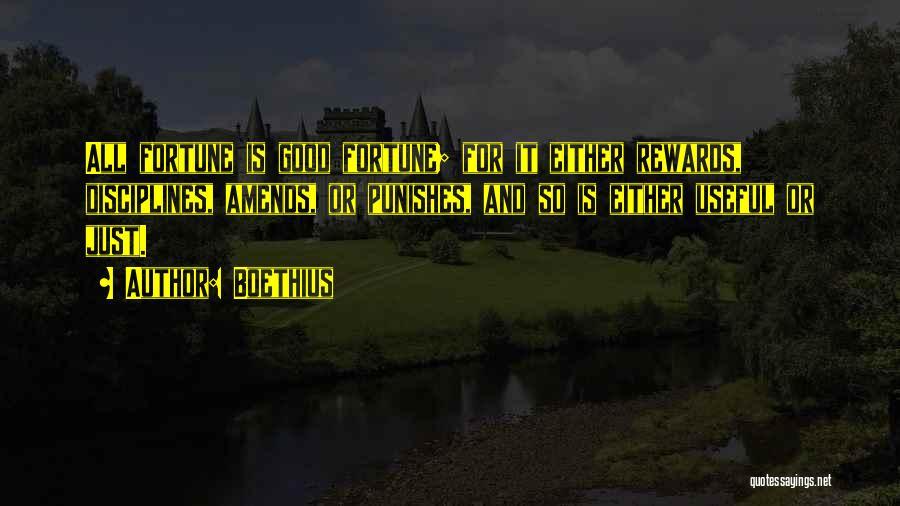 Good Rewards Quotes By Boethius
