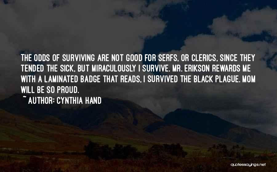 Good Rewards Quotes By Cynthia Hand