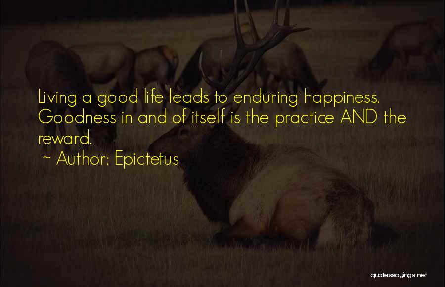 Good Rewards Quotes By Epictetus