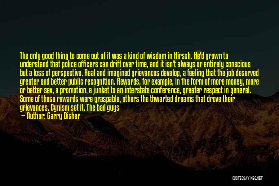 Good Rewards Quotes By Garry Disher