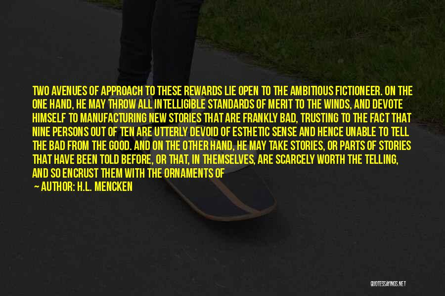 Good Rewards Quotes By H.L. Mencken
